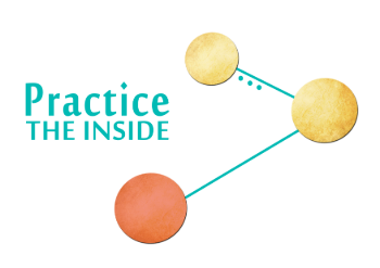 Practice the Inside